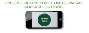 Richiedi il nostro codice fiscale via sms. Clicca sull'immagine
